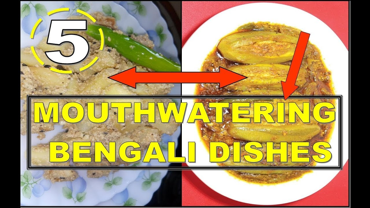 MOUTH WATERING BENGALI DISHES