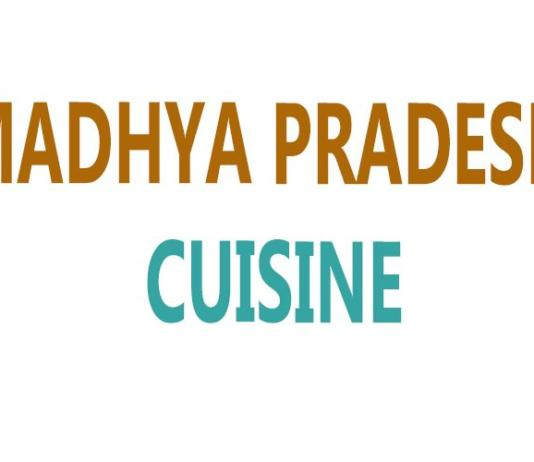 Madhya Pradesh Cuisine Information